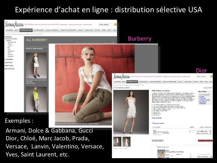 Expérience d'achat en ligne : distribution sélective USA Burberry Armani, Dolce & Gabbana, Gucci Dior, Chloé, Marc Jacob, ...