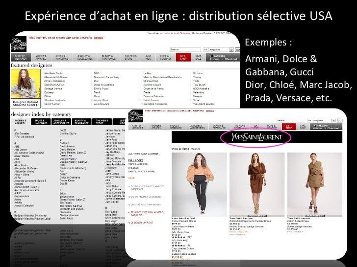 Expérience d'achat en ligne : distribution sélective USA Armani, Dolce & Gabbana, Gucci Dior, Chloé, Marc Jacob, Prada, Ve...