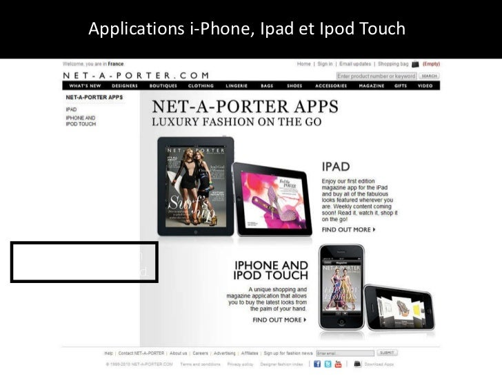 Applications i-Phone, Ipad et Ipod Touch  It's fabulous fashion in the palm of your hand.