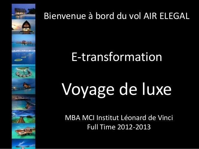 Bienvenue à bord du vol AIR ELEGAL      E-transformation    Voyage de luxe    MBA MCI Institut Léonard de Vinci         Fu...
