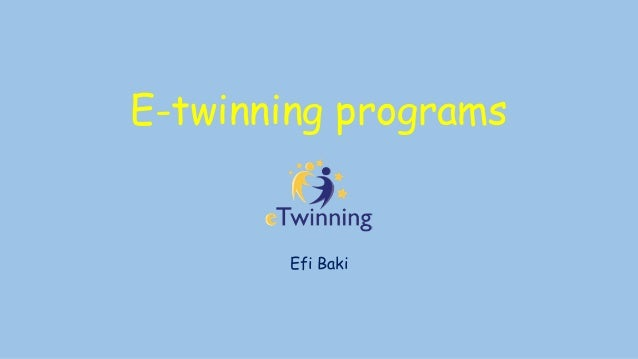 E-twinning programs Efi Baki