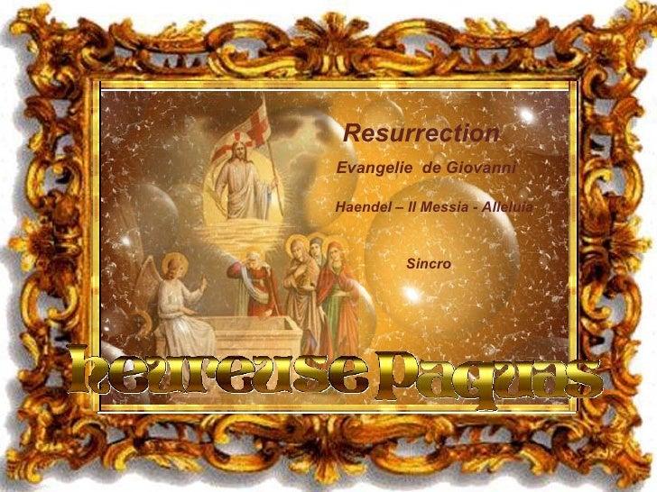 Resurrection Evangelie  de Giovanni Haendel – Il Messia - Alleluia Sincro