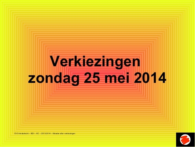 Verkiezingen zondag 25 mei 2014  CVO-Anderlecht – BDI – KC – 2013-2014 – Moeder aller verkiezingen