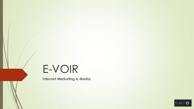 E-VOIR Internet Marketing & Media