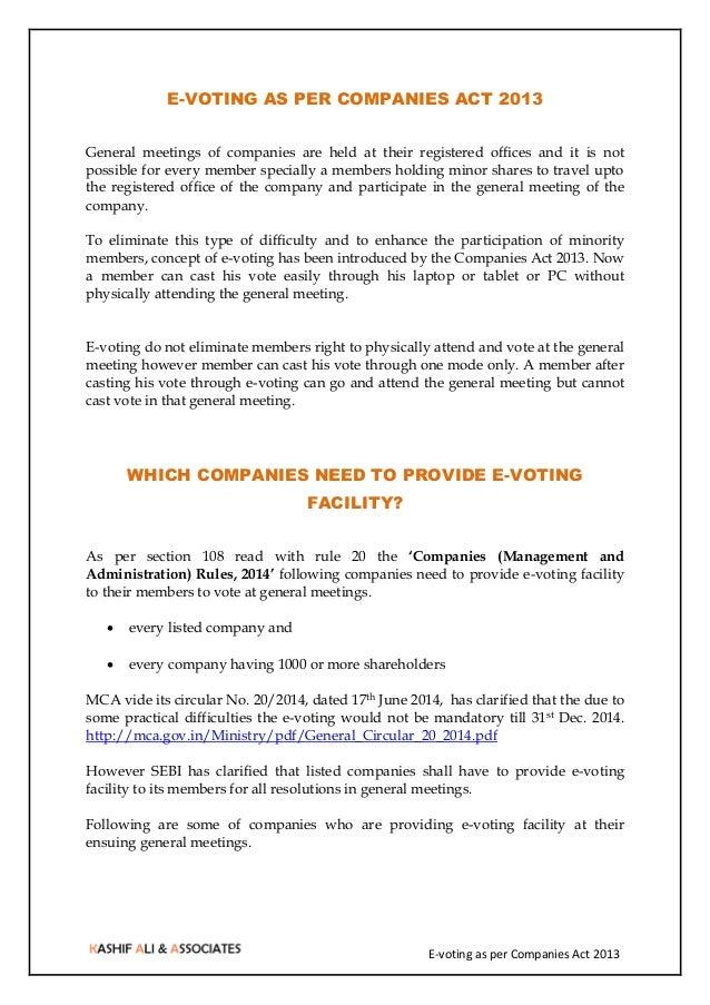 E-voting as per Companies Act 2013 E-VOTING AS PER COMPANIES ACT 2013 General meetings of companies are held at their regi...