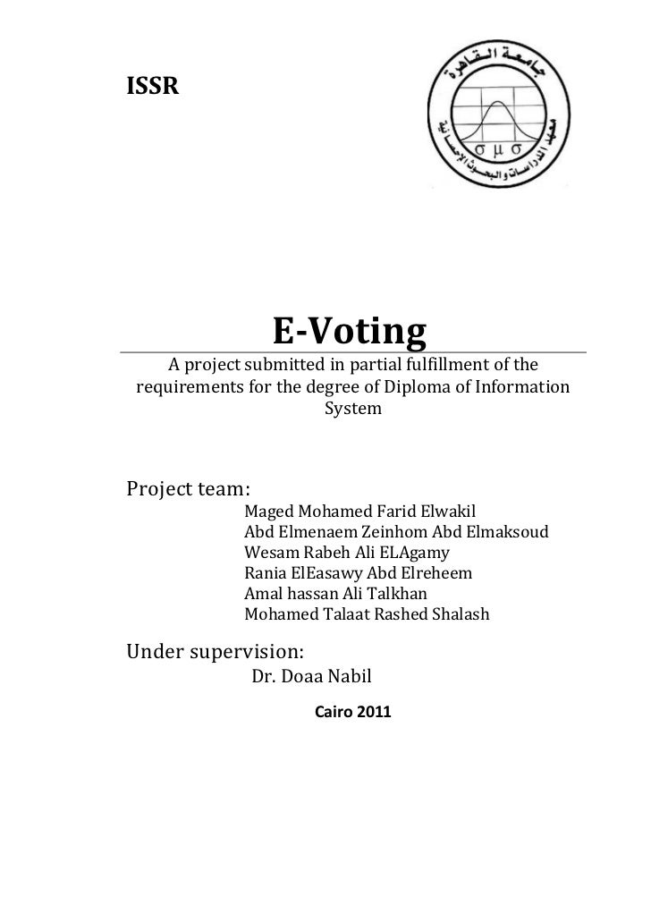 ISSR                  E-Voting     A project submitted in partial fulfillment of the requirements for the degree of Diplom...