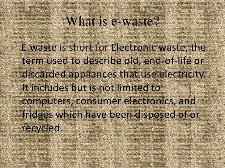 E-Waste A Short History