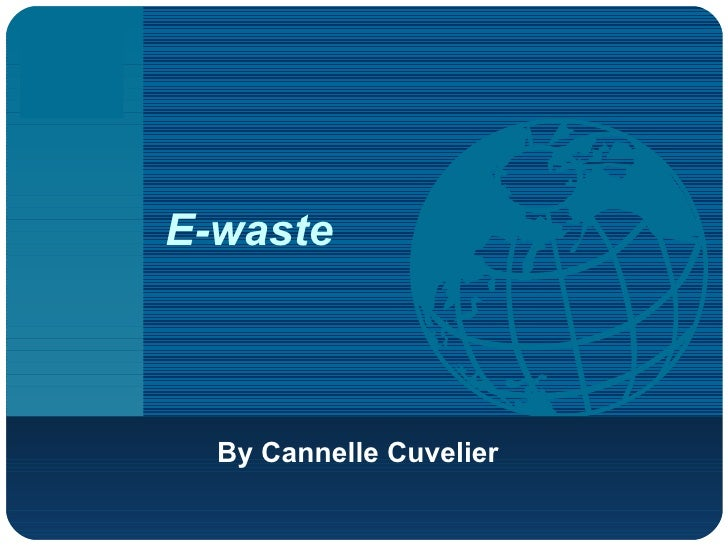 E-waste By Cannelle Cuvelier