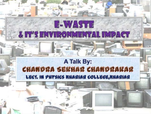"""What is e-waste?Electronic waste, popularlyknown as """"e-waste"""" can bedefined as electronicequipments /productsconnected wit..."""