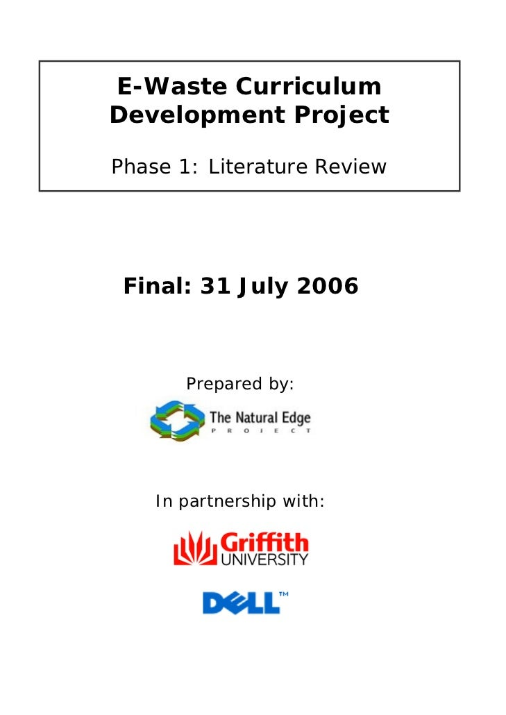 E-Waste CurriculumDevelopment ProjectPhase 1: Literature Review Final: 31 July 2006       Prepared by:    In partnership w...