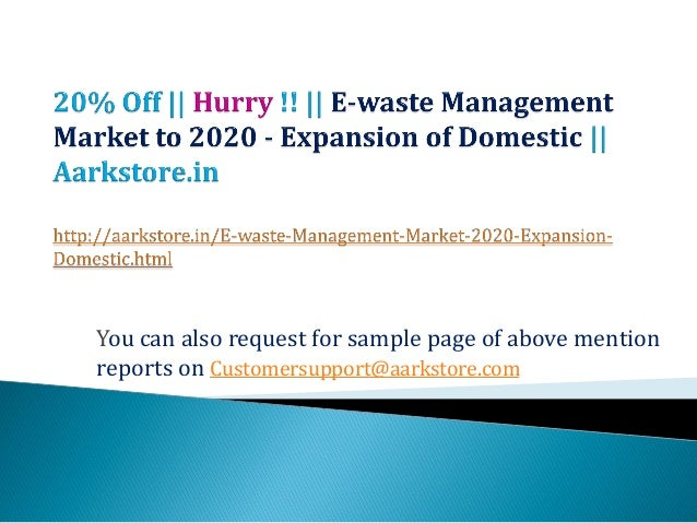 You can also request for sample page of above mentionreports on Customersupport@aarkstore.com