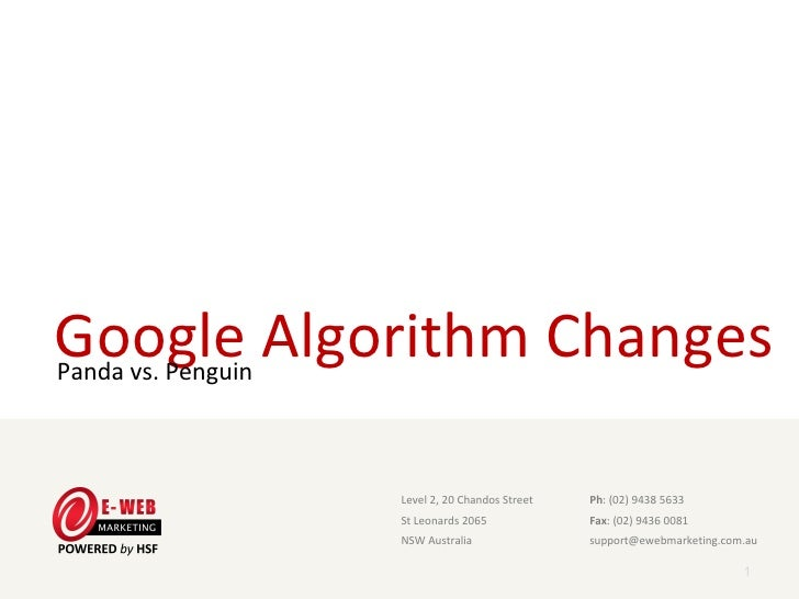 Google Algorithm ChangesPanda vs. Penguin                     Level 2, 20 Chandos Street                      Ph: (02) 943...