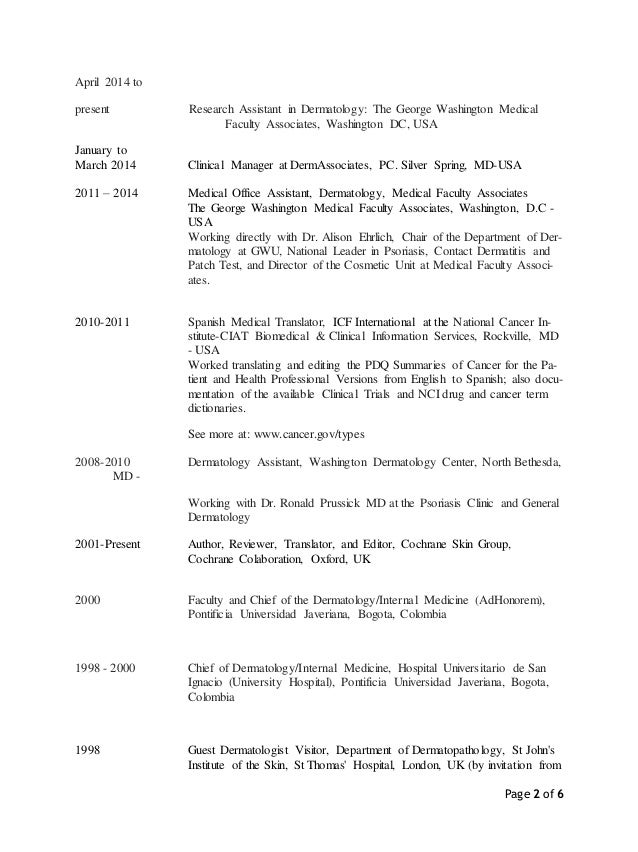 Page 2 of 6 April 2014 to present Research Assistant in Dermatology: The George Washington Medical Faculty Associates, Was...