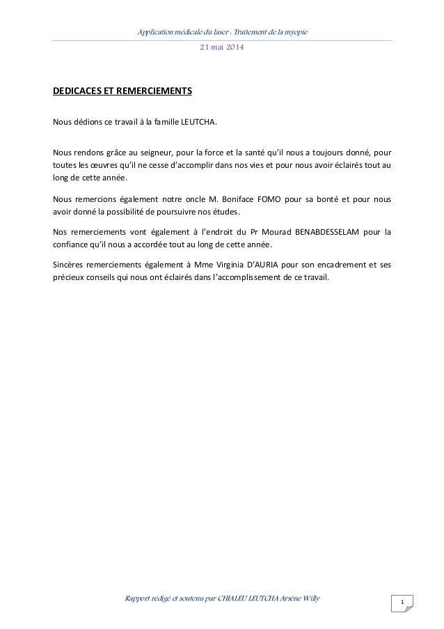 Application médicale du laser : Traitement de la myopie 21 mai 2014 Rapport rédigé et soutenu par CHIALEU LEUTCHA Arsène W...