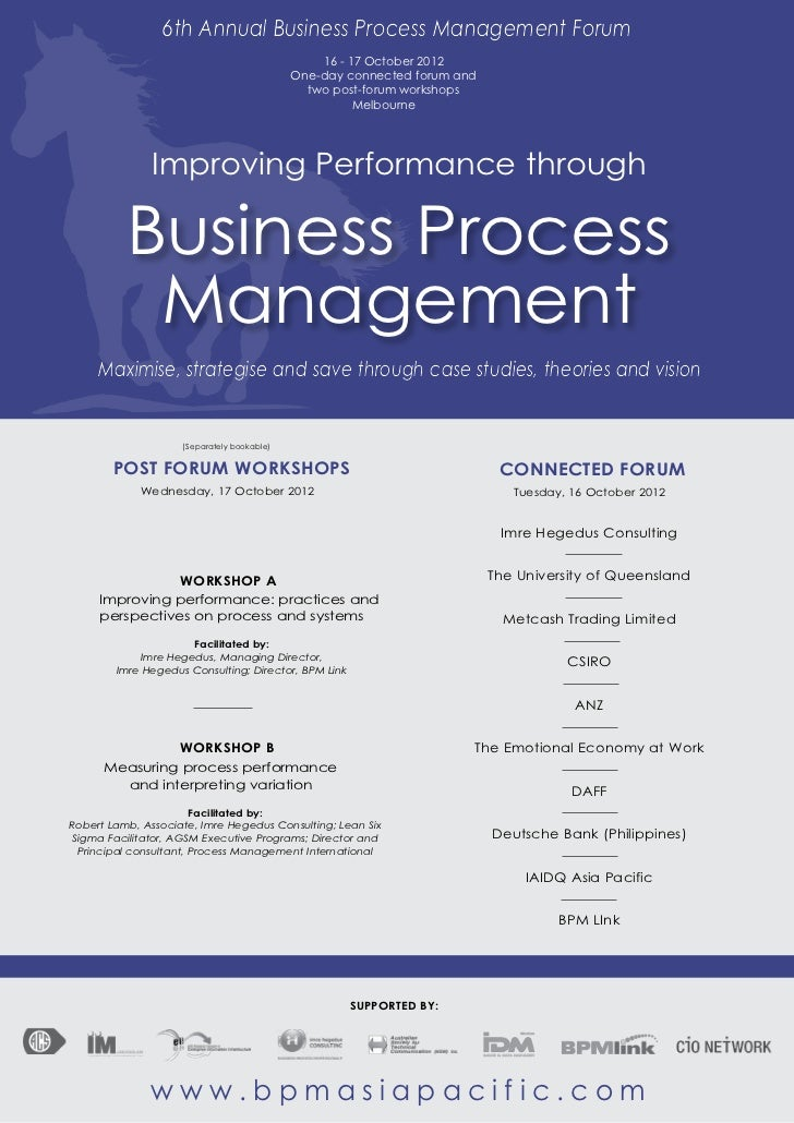6th Annual Business Process Management Forum                                                16 - 17 October 2012          ...