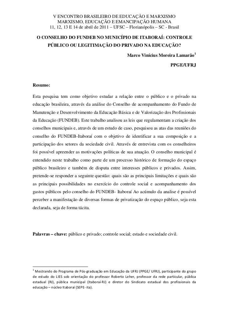V ENCONTRO BRASILEIRO DE EDUCAÇÃO E MARXISMO                     MARXISMO, EDUCAÇÃO E EMANCIPAÇÃO HUMANA                 1...