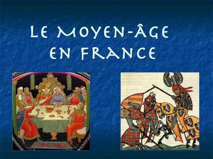 Le Moyen-Âge  en France