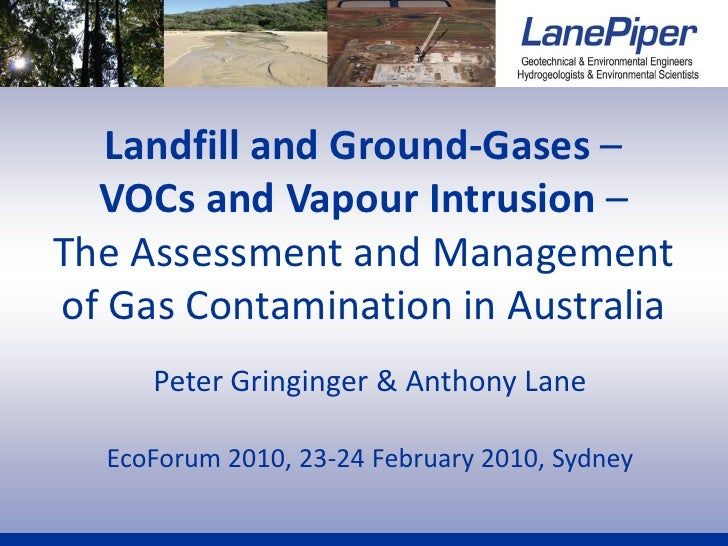 Landfill and Ground-Gases –  VOCs and Vapour Intrusion –The Assessment and Managementof Gas Contamination in Australia    ...