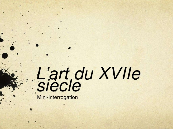 L'art du XVIIesiècleMini-interrogation