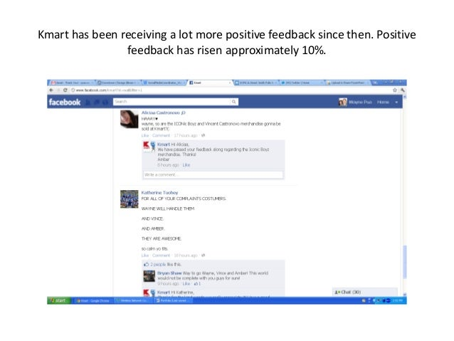 Kmart has been receiving a lot more positive feedback since then. Positive feedback has risen approximately 10%.