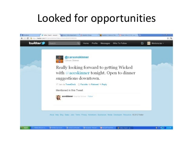 Looked for opportunities