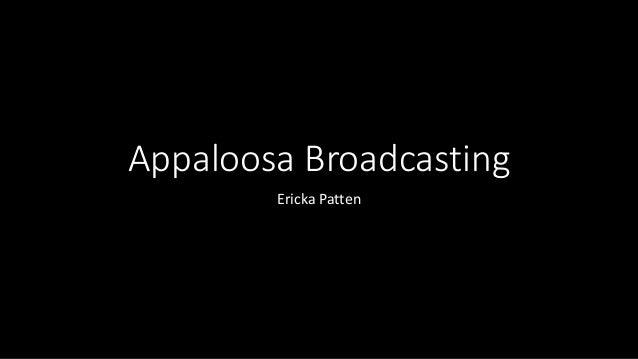 Appaloosa Broadcasting Ericka Patten