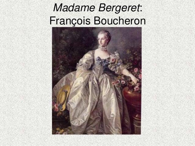 Madame Bergeret:François Boucheron