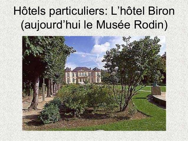 Hôtels particuliers: L'hôtel Biron(aujourd'hui le Musée Rodin)