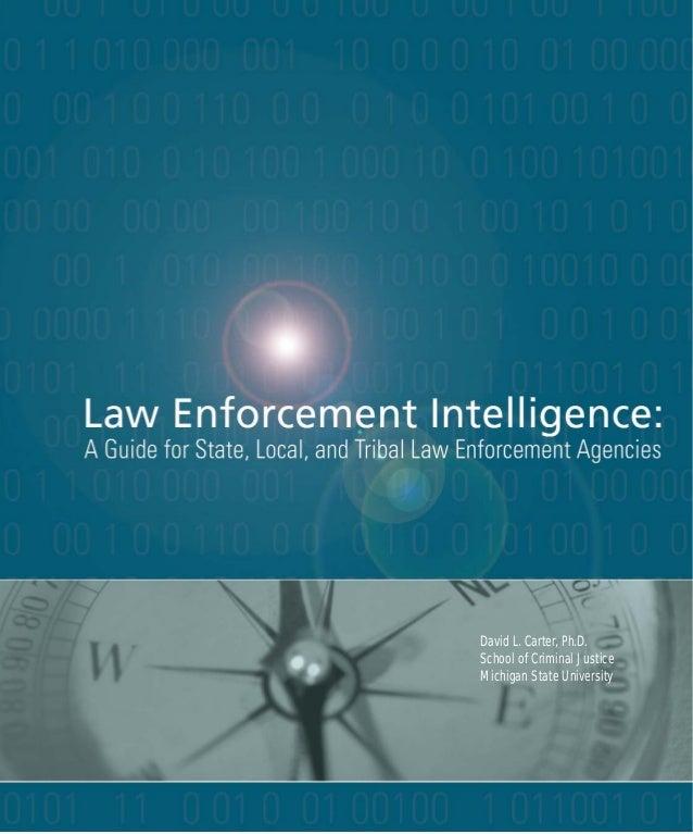 David L. Carter, Ph.D. School of Criminal Justice Michigan State University