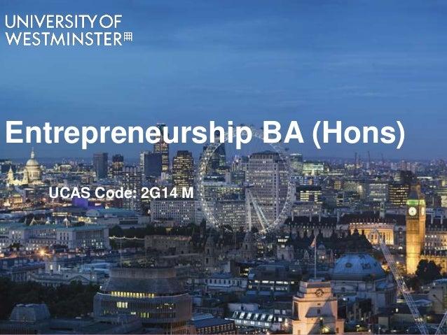 Entrepreneurship BA (Hons) UCAS Code: 2G14 M