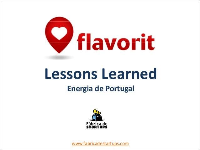 Lessons Learnedd lEnergiadePortugalwww.fabricadestartups.com