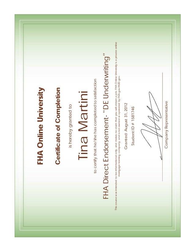 FHAOnlineUniversity CertificateofCompletion isherebygrantedto TinaMartinitocertifythathe/shehascompletedtosatisfaction FHA...