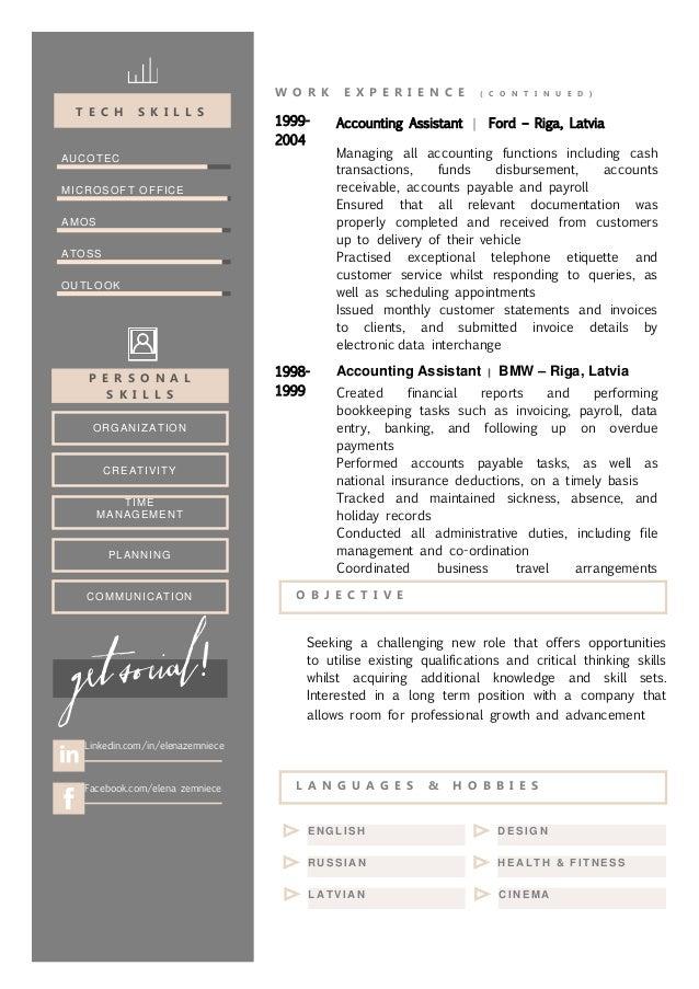 W O R K E X P E R I E N C E ( C O N T I N U E D ) 1999- 2004 Accounting Assistant   Ford – Riga, Latvia Managing all accou...