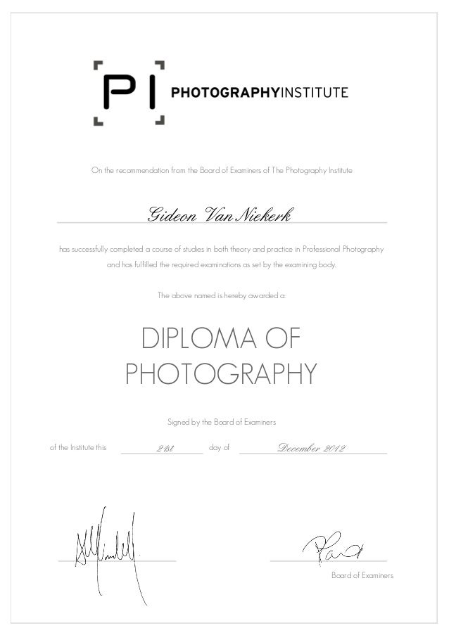 professional photography diploma on the recommendation from the board of examiners of the photography institute gideon van niekerk has