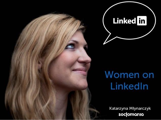 5 Women on LinkedIn Katarzyna Młynarczyk