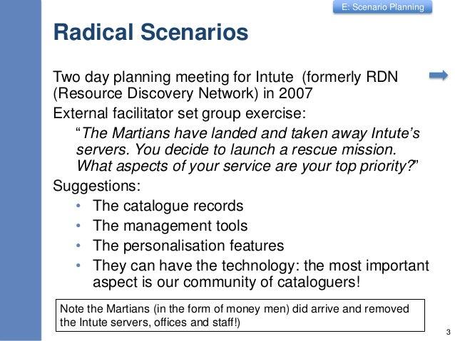 E1 Scenario Planning Slide 3