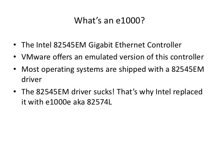E1000 is faster than VMXNET3