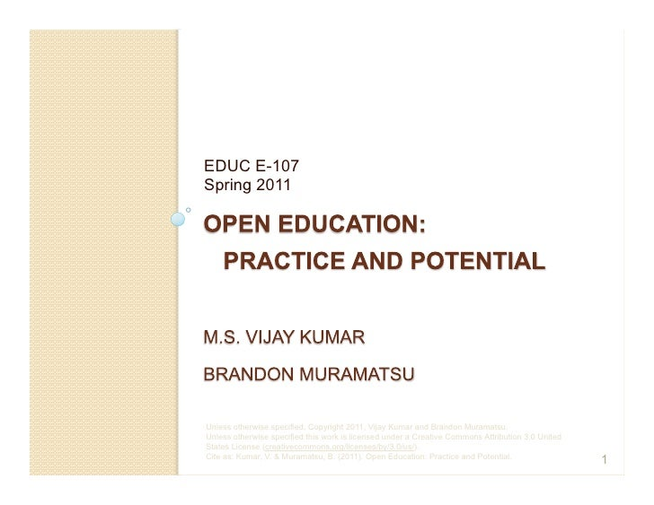EDUC E-107Spring 2011Unless otherwise specified, Copyright 2011, Vijay Kumar and Brandon Muramatsu.Unless otherwise specif...
