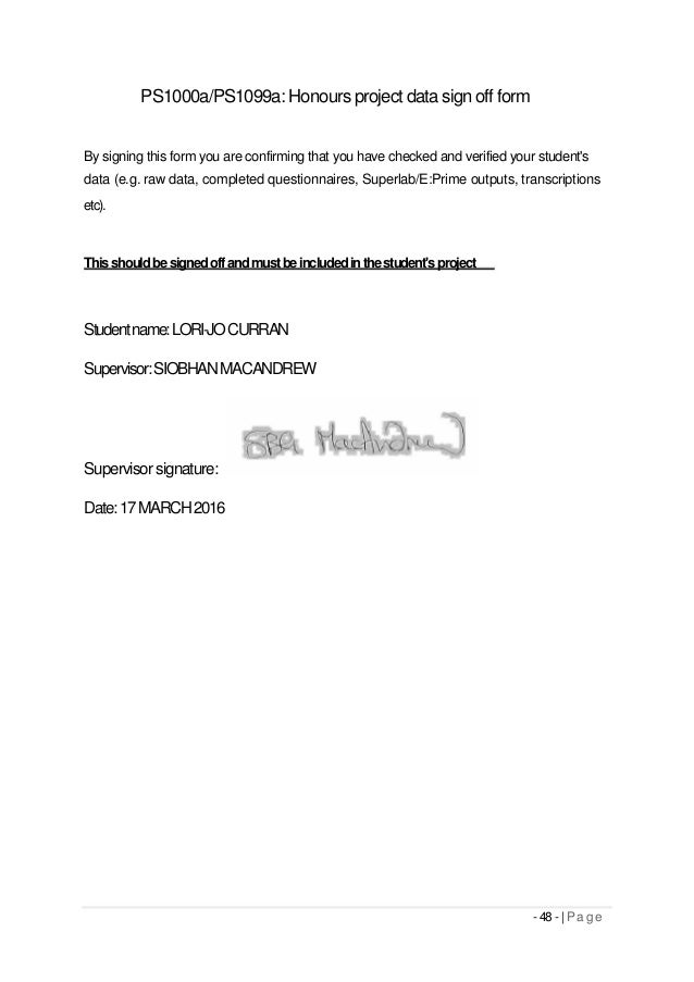 PS1000a/PS1099a: Honours project data sign off form By signing this form you are confirming that you have checked and veri...