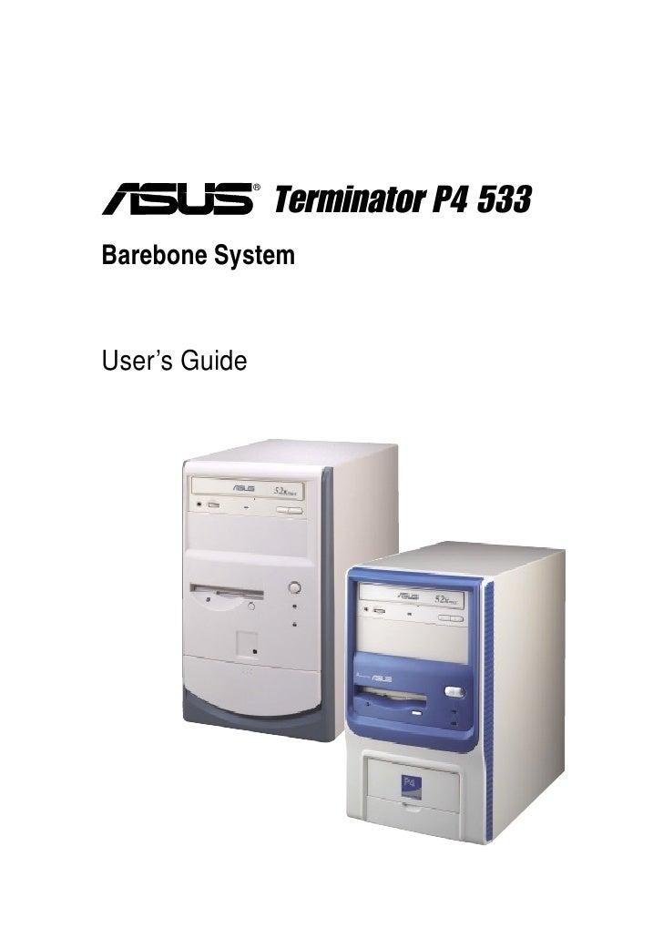 ®                     Terminator P4 533 Barebone System   User's Guide