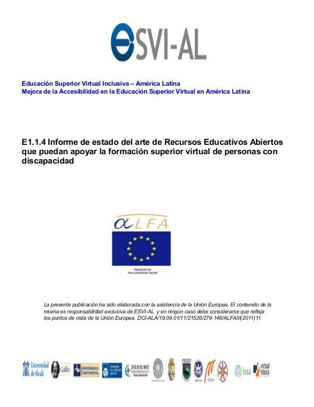 Educación Superior Virtual Inclusiva – América LatinaMejora de la Accesibilidad en la Educación Superior Virtual en Améric...