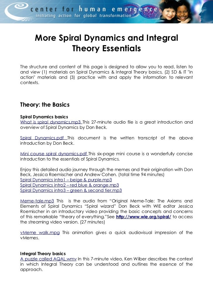 More Spiral Dynamics and Integral               Theory EssentialsThe structure and content of this page is designed to all...
