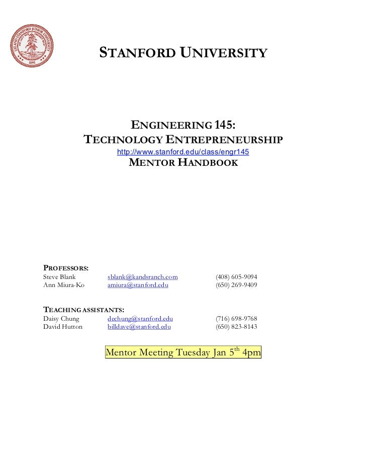 STANFORD UNIVERSITY                         ENGINEERING 145:                TECHNOLOGY ENTREPRENEURSHIP                   ...