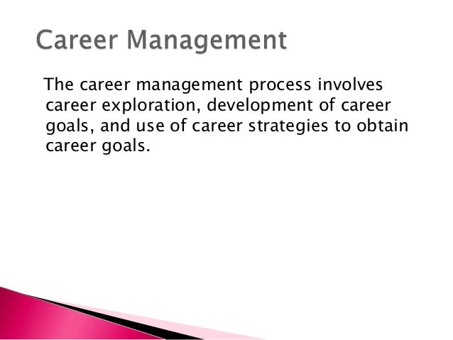 career management and employee s development presentation  career goals and aspirations 7 some common