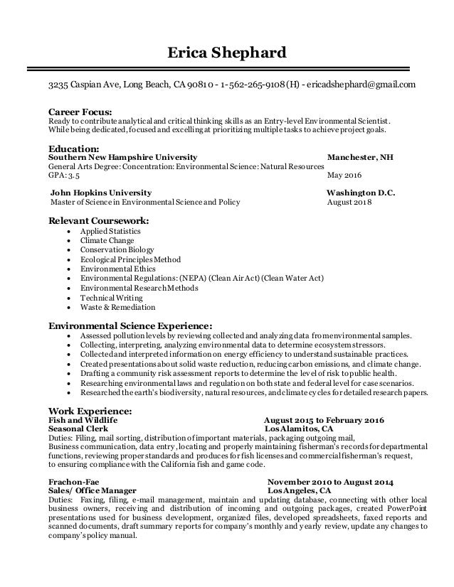 Awesome Entry Level Environmental Scientist Resume. Erica Shephard 3235 Caspian  Ave, Long Beach, CA 90810   1 562  To Environmental Science Resume