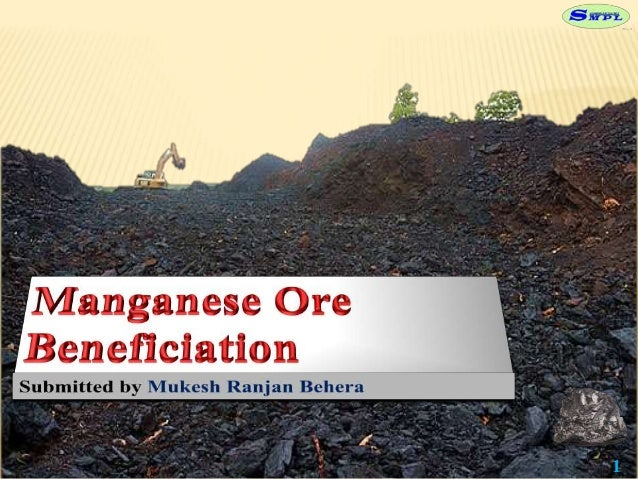 manganese beneficiation ppt Slide 1