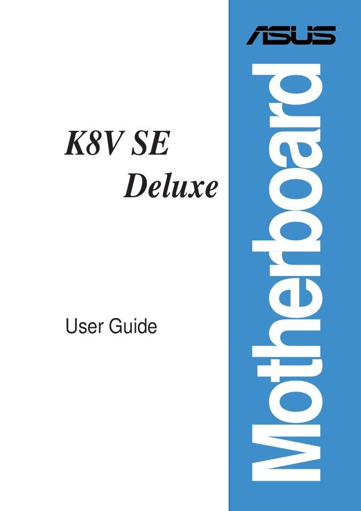 MotherboardK8V SE   DeluxeUser Guide