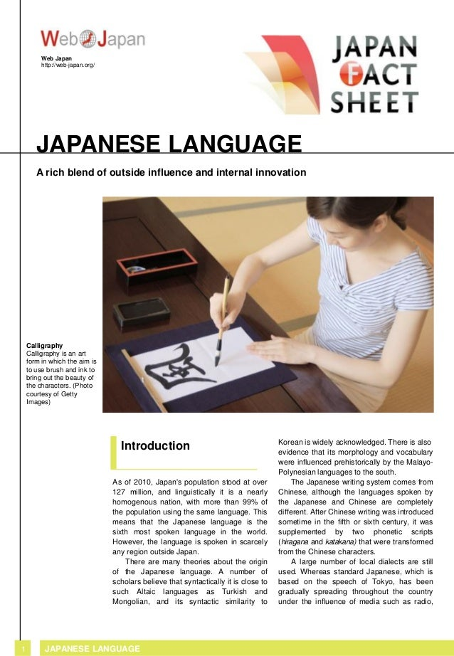 Web Japan http://web-japan.org/  JAPANESE LANGUAGE A rich blend of outside influence and internal innovation  Calligraphy ...