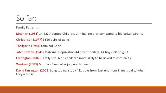 E1a4 self fulfilling prophecy as an explanation for criminality Slide 3