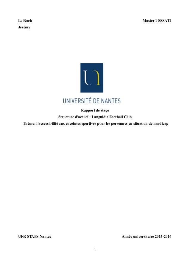 Le Roch Master 1 SSSATI Jérémy Rapport de stage Structure d'accueil: Languidic Football Club Thème: l'accessibilité aux en...